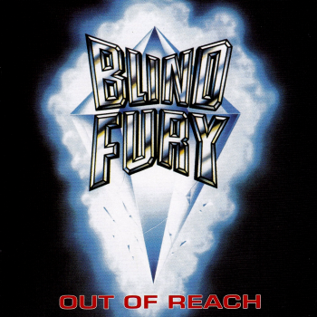 Blind Fury – Out of Reach (1985)