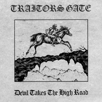 Traitors Gate – Devil Takes the High Road (1985)