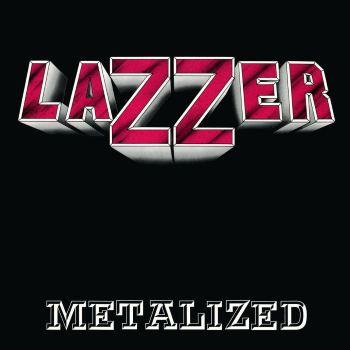 Lazzer – Metalized (1988)