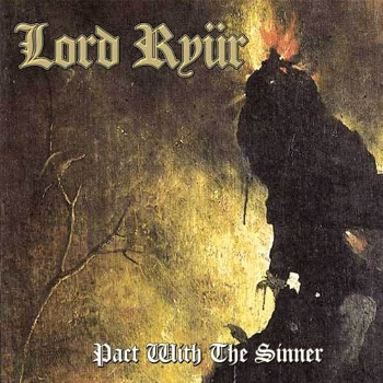 Lord Ryür – Pact With the Sinner (1986)