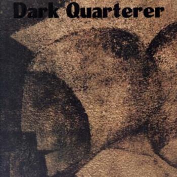 Dark Quarterer – Dark Quarterer (1987)