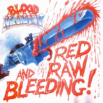 Blood Money – Red, Raw and Bleeding! (1986)