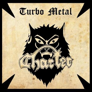Charter – Turbo Metal (1984)