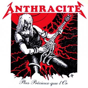 Anthracite – Plus Précieux que l'Or (1987)