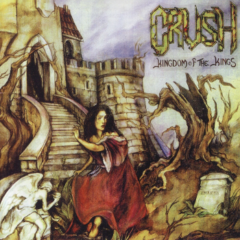 Crush – Kingdom of the Kings (1993)