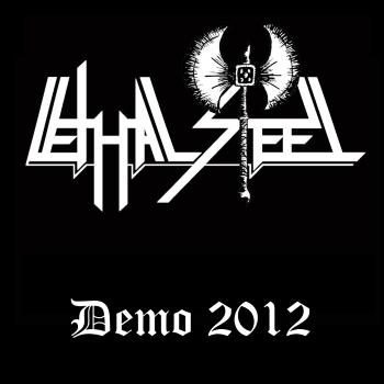 Lethal Steel – Demo (2012)