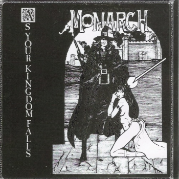 Monarch – As Your Kingdom Falls (1983)