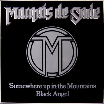 Marquis de Sade – Somewhere Up in the Mountains (1981)