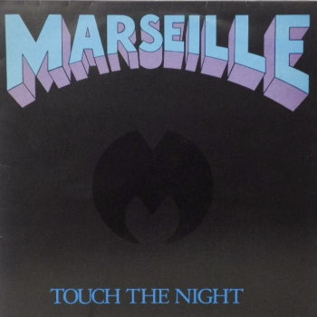 Marseille – Touch the Night (1984)