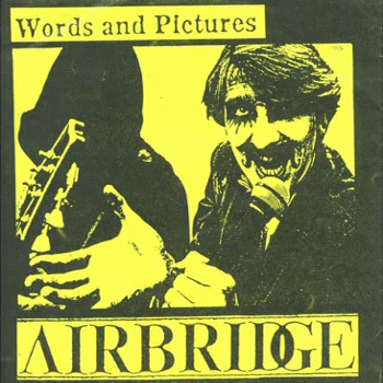 Airbridge (UK) – Words and Pictures (1983)