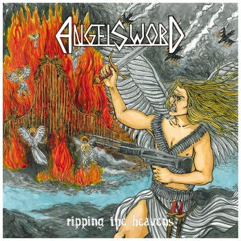 Angel Sword – Ripping the Heavens (2013)