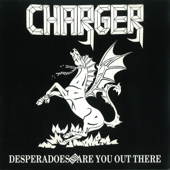 Charger (UK) – Desperadoes/Are You Out There (1987)