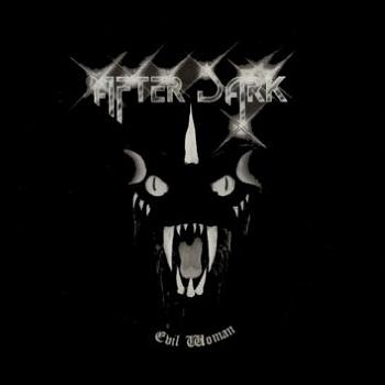 After Dark (UK) – Evil Woman (1981)