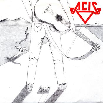 Acis – Lawbreaker/A Wanted Man (1987)
