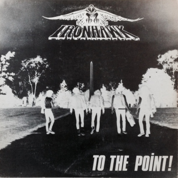 Ironhawk – To the Point (1983)