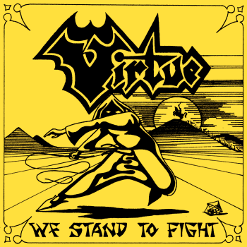 Virtue – We Stand to Fight (1985)