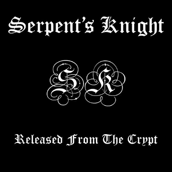 Serpent's Knight – Released From the Crypt (1983)