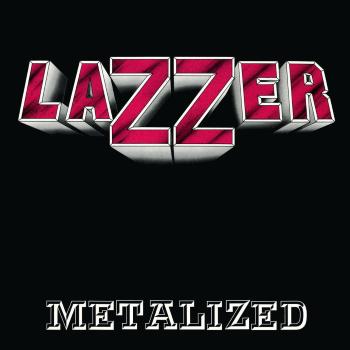 Lazzer – Metalized (1988)