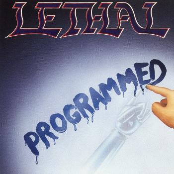 Lethal – Programmed (1990)