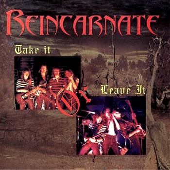 Reincarnate – Take It or Leave It (1982)
