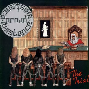 Proud Existence – The Trial (1984)