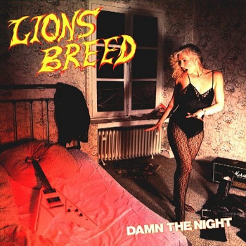 Lions Breed – Damn the Night (1984)
