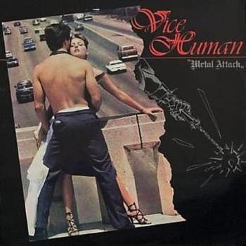 Vice Human – Metal Attack (1985)