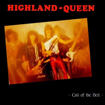 Highland Queen – Call of the Hell (1983)