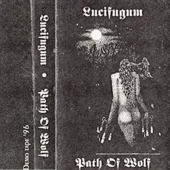 Lucifugum – Path of Wolf (1996)