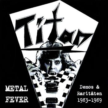 Titan (Ger) – Metalfever (1983-1989)